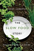 Andrews - The Slow Food Story smaller